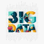 Big Data: A importância de saber o que é e como usar