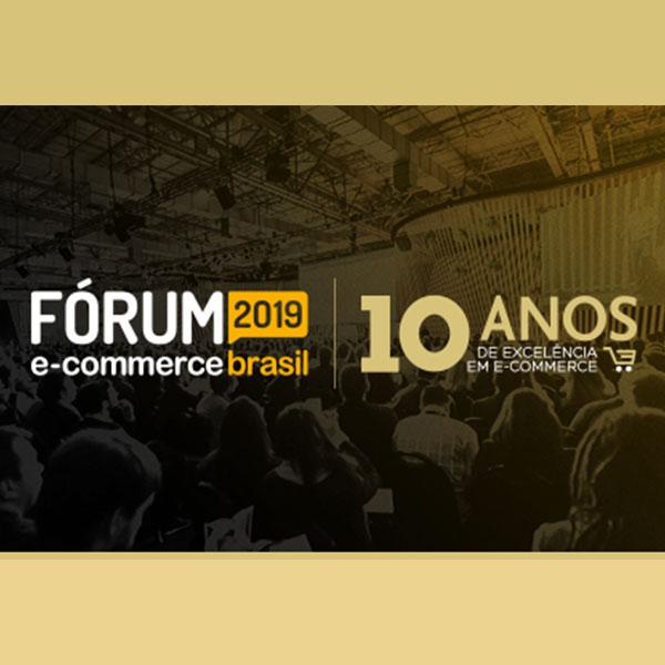 Estaremos no Fórum do E-commerce Brasil 2019